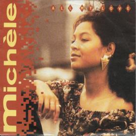 Michèle - All my love