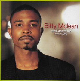 Bitty McLean - Dedicated to the one I love (Engelse uitgave)