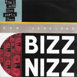 Bizz Nizz - Don't miss the party line
