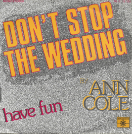 Ann Cole - Don't stop the wedding