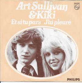 Art Sullivan & Kiki - Et si tu pars
