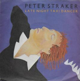 Peter Straker - Late night taxi dancer (Engelse uitgave)