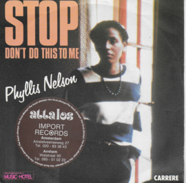 Phyllis Nelson - Stop don't do this to me