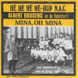 Albert Brosens en de Valentino's - Hé hé hé hé hup N.A.C.