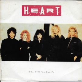 Heart - Who will you run to (Amerikaanse uitgave)