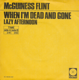McGuiness Flint - When i'm dead and gone