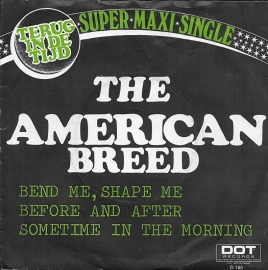 American Breed - Bend me, shape me (E.P.)