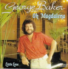 George Baker - Oh Magdalena