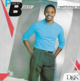 Philip Bailey - I want to know you