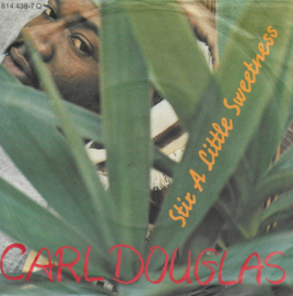 Carl Douglas - Stir a little sweetness