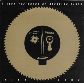 Nick Lowe - I love the sound of breaking glass