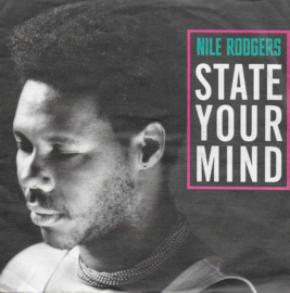 Nile Rodgers - State your mind