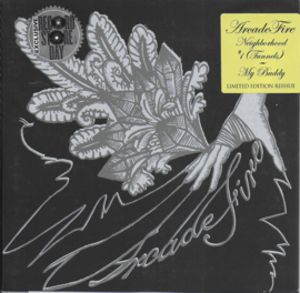 Arcade Fire - Neighborhood #1 (Tunnels) / My buddy (Limited edition reissue)
