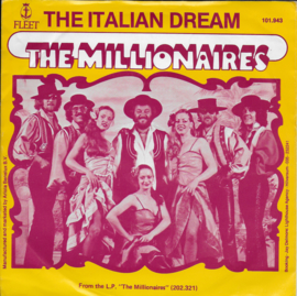 Millionaires - The Italian dream