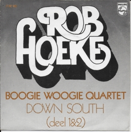 Rob Hoeke Boogie Woogie Quartet - Down South