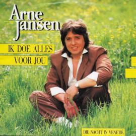 Arne Jansen - Ik doe alles voor jou