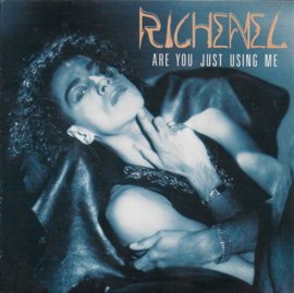Richenel - Are you just using me