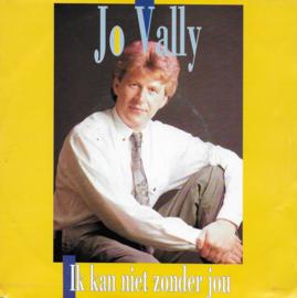 Jo Vally - Ik kan niet zonder jou