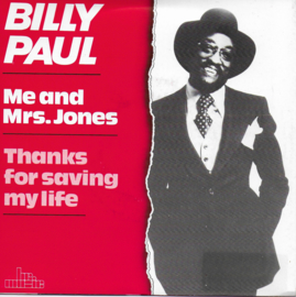 Billy Paul - Me and Mrs. Jones / Thanks for saving my life