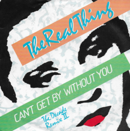 Real Thing - Can't by without you (the second decade remix)