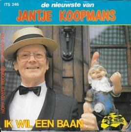 Jantje Koopmans - Ik wil een baan