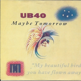 UB 40 - Maybe tomorrow