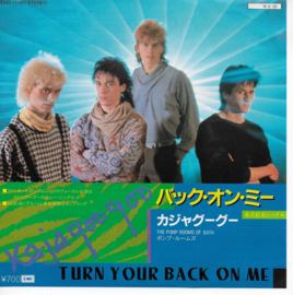 Kajagoogoo - Turn your back on me (Japanese edition)