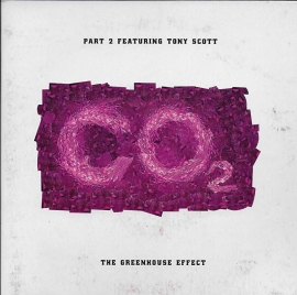Tony Scott ft. Part 2 - The greenhouse effect