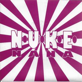 N.U.K.E. - Nana