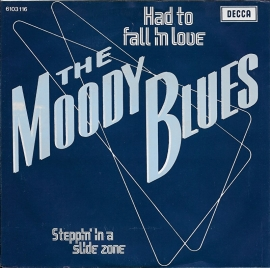 Moody Blues - Had to fall in love