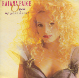 Raiana Paige - Open up your heart