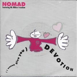 Nomad ft. Mc Mikee Freedom - (i wanna give you) Devotion