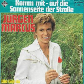 Jürgen Marcus - Komm mit - auf die sonnenseite der strasse