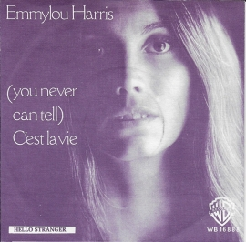 Emmylou Harris - (you never can tell) C'est la vie