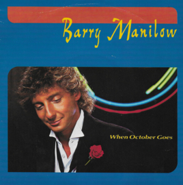 Barry Manilow - When october goes