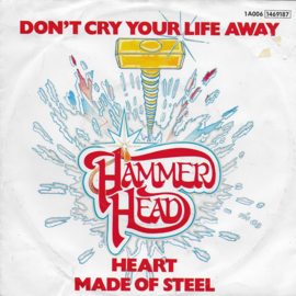 Hammerhead - Don't cry your life away