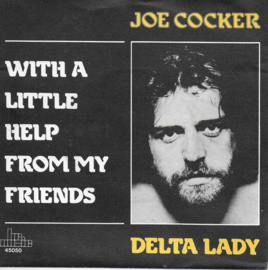 Joe Cocker - With a little help from my friends / Delta lady