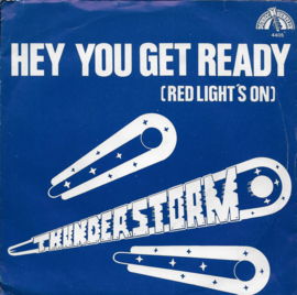 Thunderstorm - Hey you get ready (red light's on)