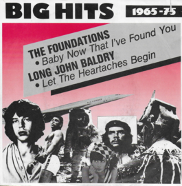 Foundations - Baby, now that i've found you / Long John Baldry - Let the heartaches begin