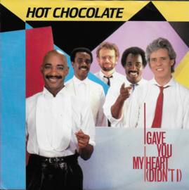 Hot Chocolate - I gave you my heart (didn't i)