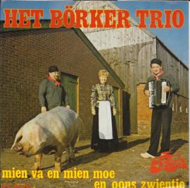 Borker Trio - Mien va en mien moe en oons zwientie