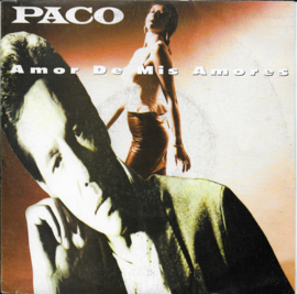 Paco - Amor de mis amores
