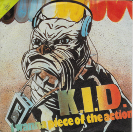 K.I.D. - I wanna piece of the action