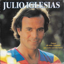 Julio Iglesias - Amor de mis amores (que nadie sepa mis sufrir)
