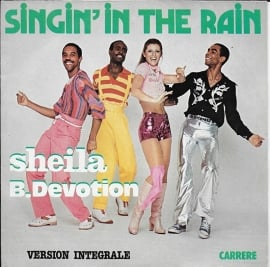 Sheila & B. Devotion - Singin' in the rain