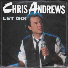 Chris Andrews - Let go!