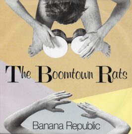 Boomtown Rats - Banana republic
