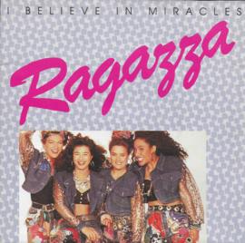 Ragazza - I believe in miracles