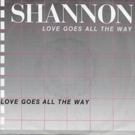 Shannon - Love goes all the way