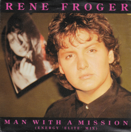 Rene Froger - Man with a mission